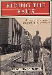 Riding the Rails: Teenagers on the Move During the Great Depression, cover